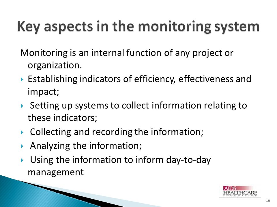 Key aspects in the monitoring system