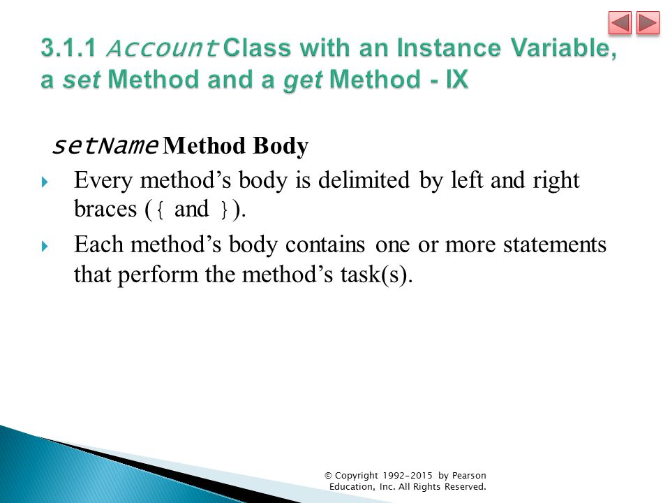 3.1.1 Account Class with an Instance Variable, a set Method and a get Method - IX