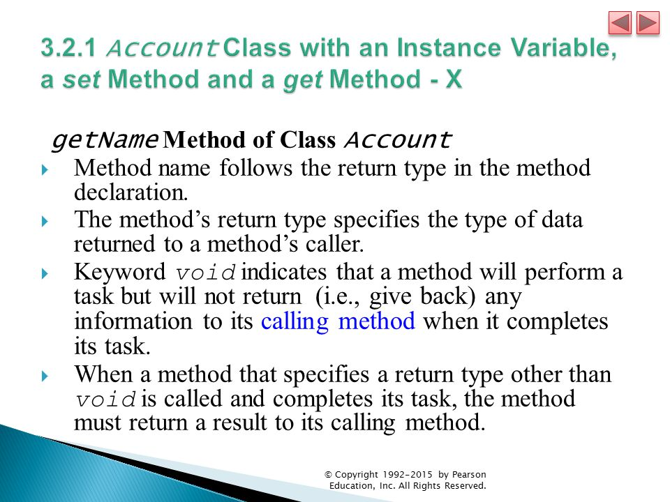 3.2.1 Account Class with an Instance Variable, a set Method and a get Method - X