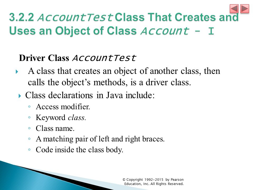 3.2.2 AccountTest Class That Creates and Uses an Object of Class Account - I