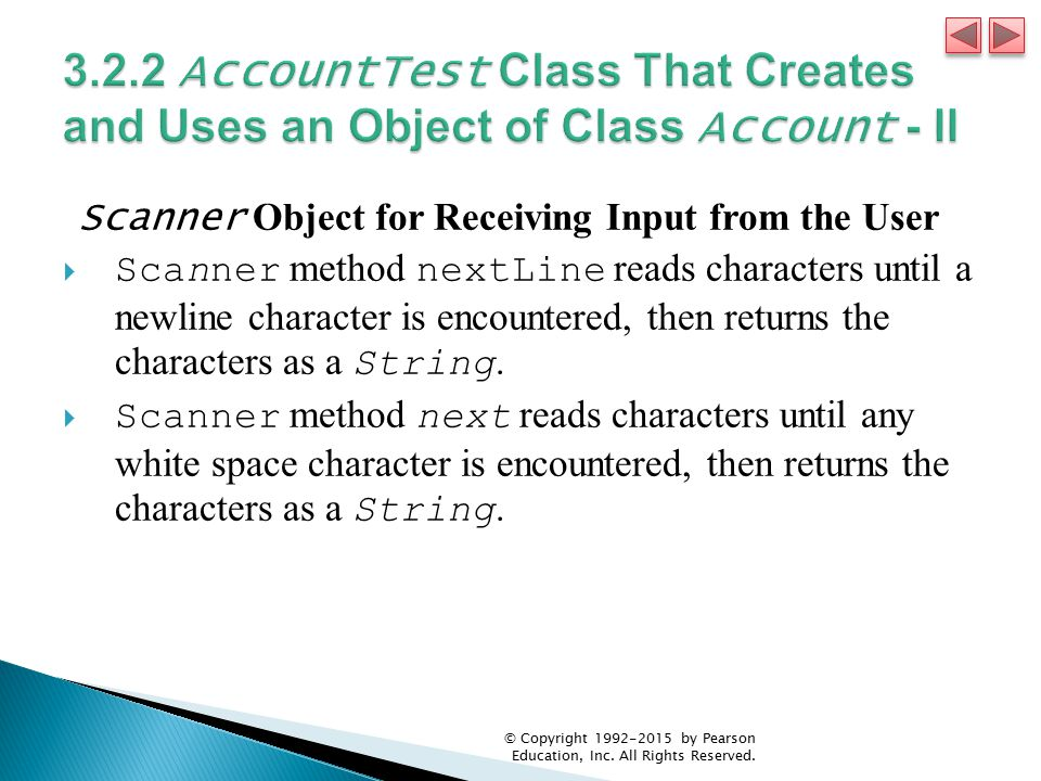 3.2.2 AccountTest Class That Creates and Uses an Object of Class Account - II