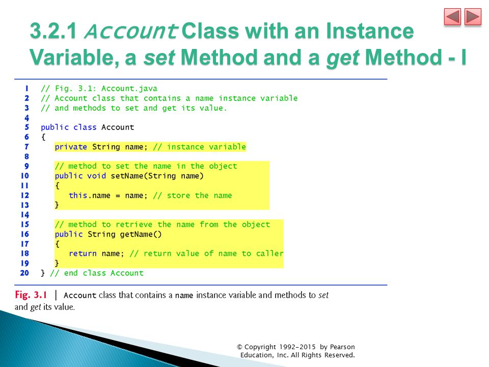 3.2.1 Account Class with an Instance Variable, a set Method and a get Method - I
