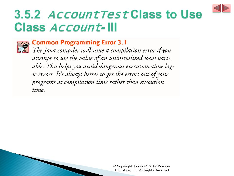 3.5.2 AccountTest Class to Use Class Account- III