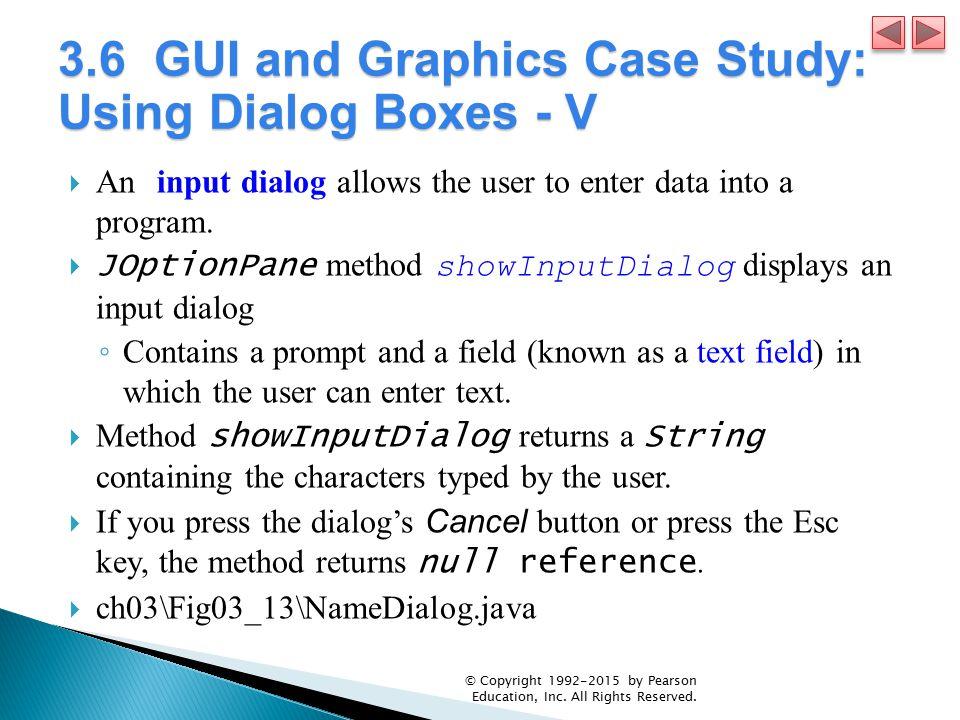 3.6 GUI and Graphics Case Study: Using Dialog Boxes - V
