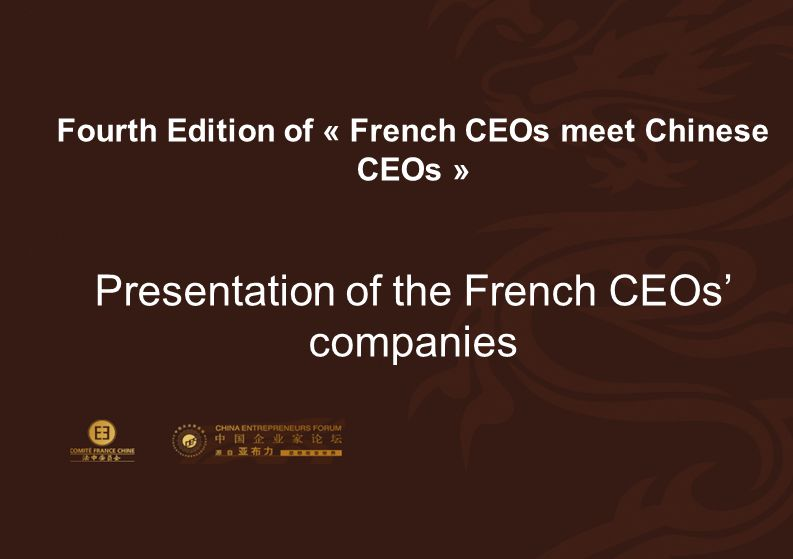 Fourth Edition of « French CEOs meet Chinese CEOs »