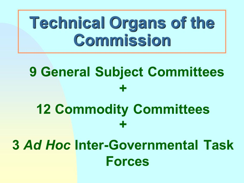 Technical Organs of the Commission