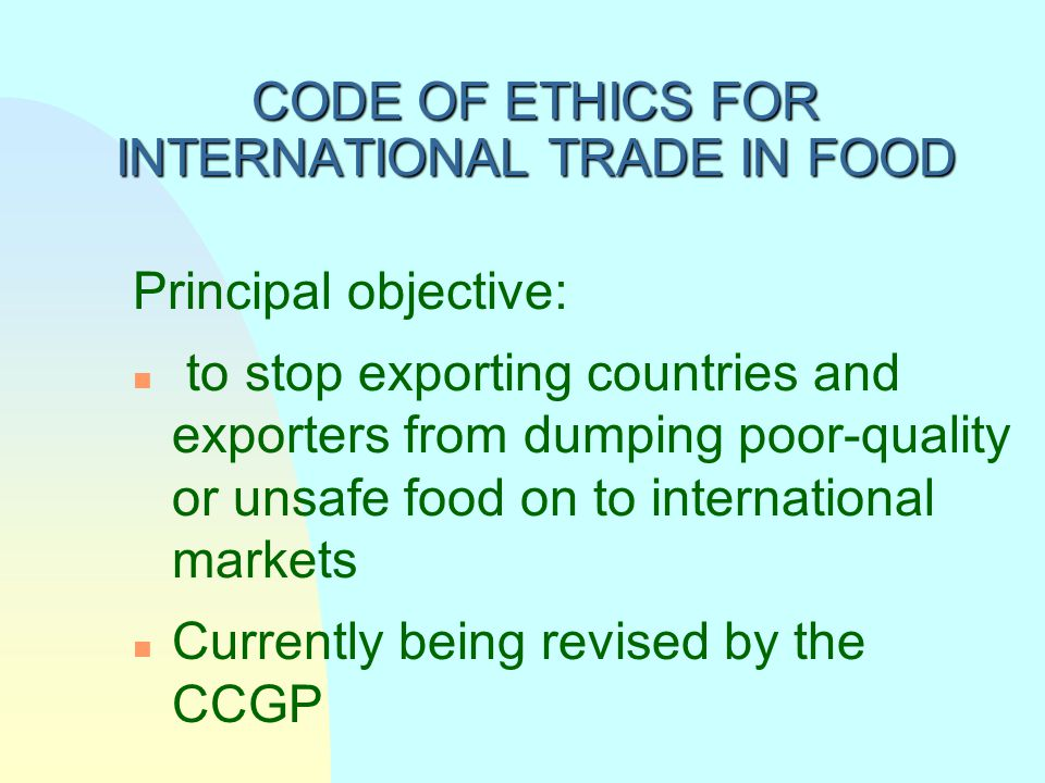 CODE OF ETHICS FOR INTERNATIONAL TRADE IN FOOD