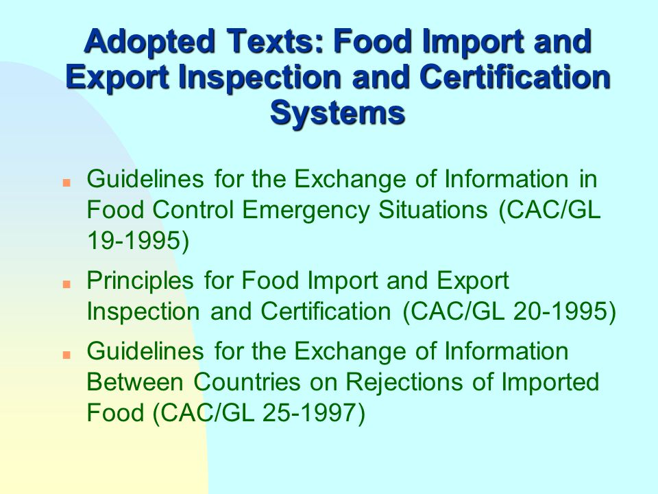 Adopted Texts: Food Import and Export Inspection and Certification Systems