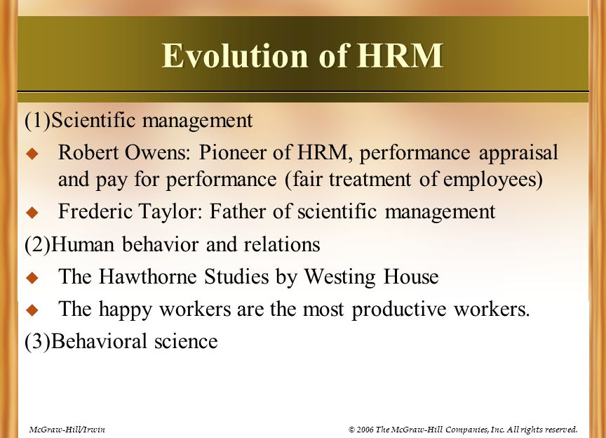 Evolution of HRM (1)Scientific management
