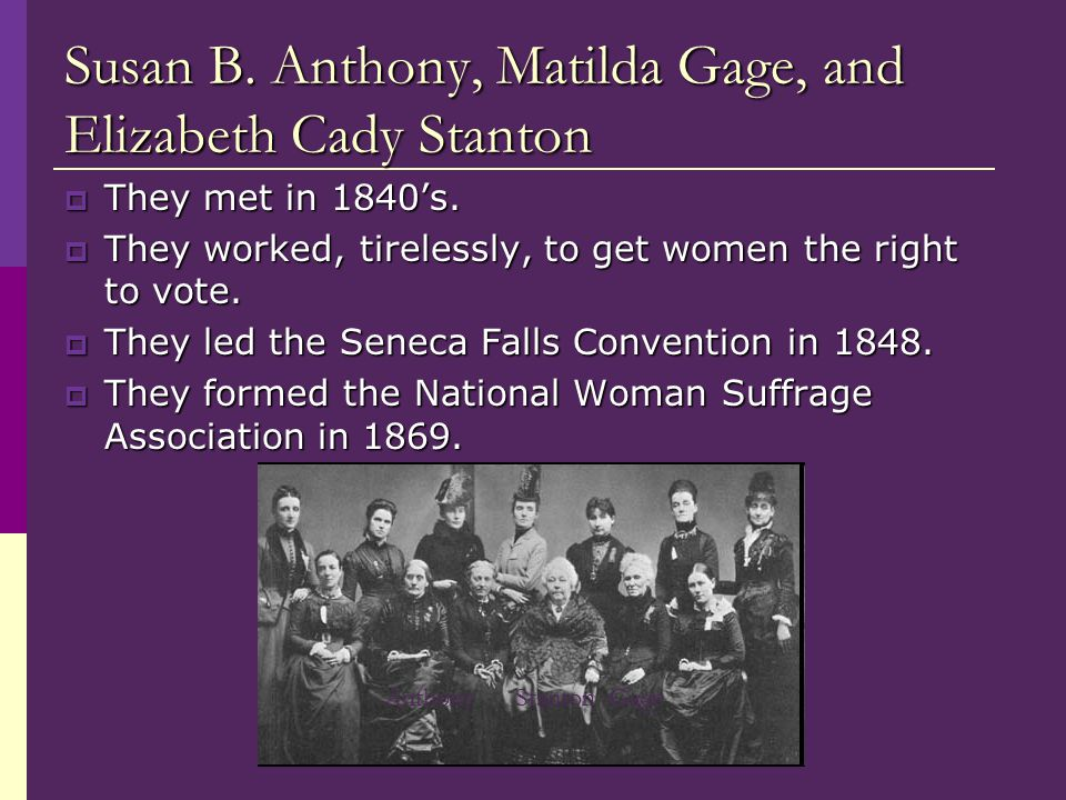Susan B. Anthony, Matilda Gage, and Elizabeth Cady Stanton