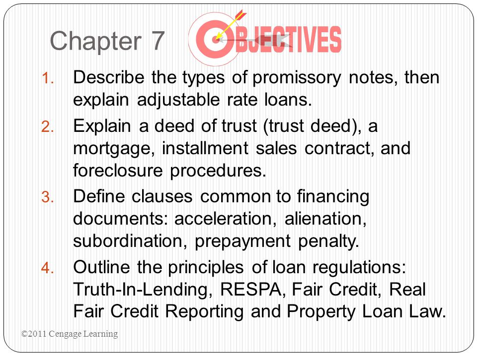 Chapter 7 Describe the types of promissory notes, then explain adjustable rate loans.