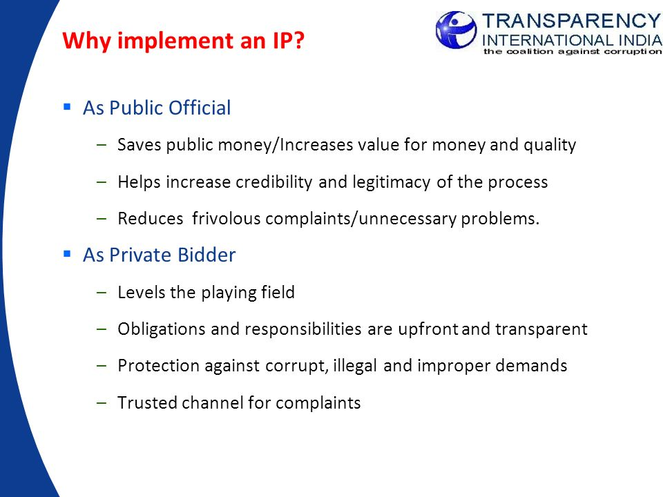 Why implement an IP As Public Official As Private Bidder