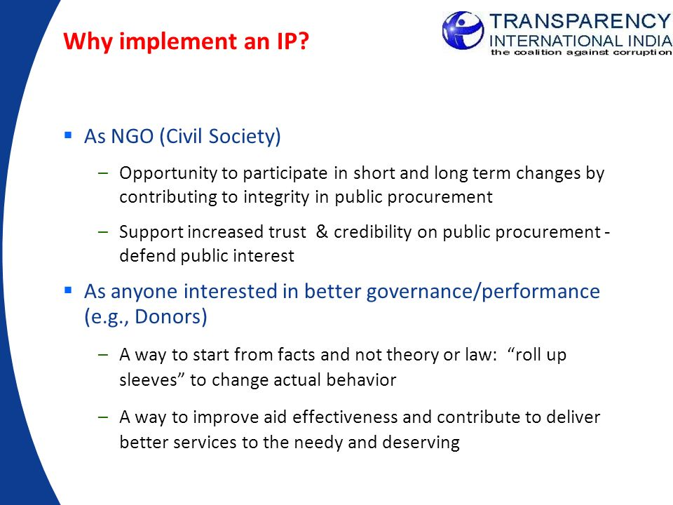 Why implement an IP As NGO (Civil Society)