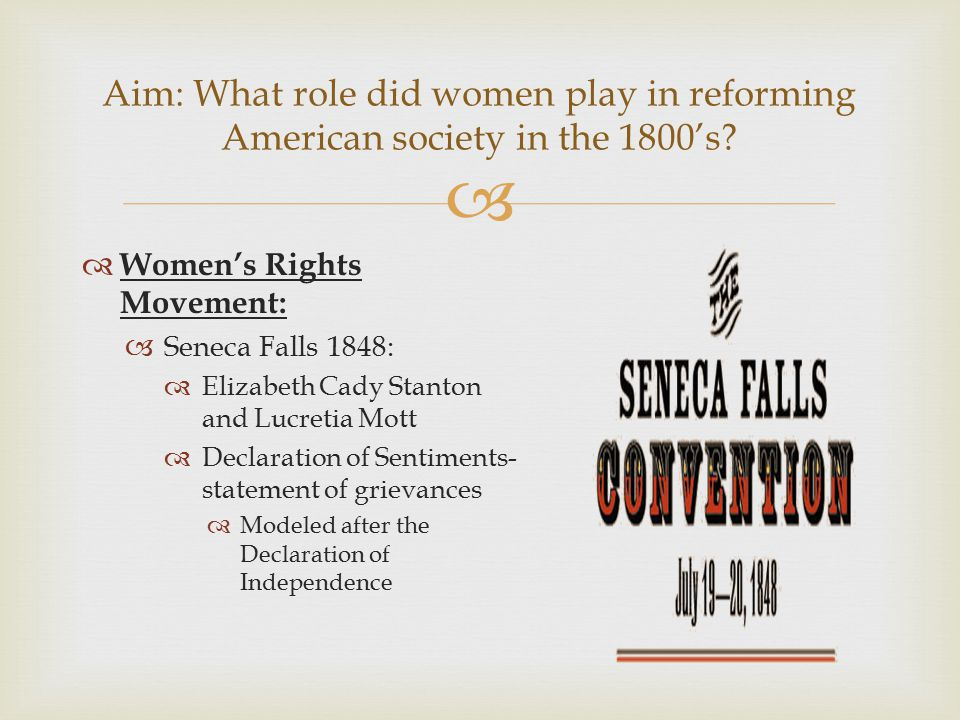 Aim: What role did women play in reforming American society in the 1800's