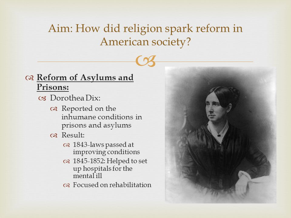 Aim: How did religion spark reform in American society