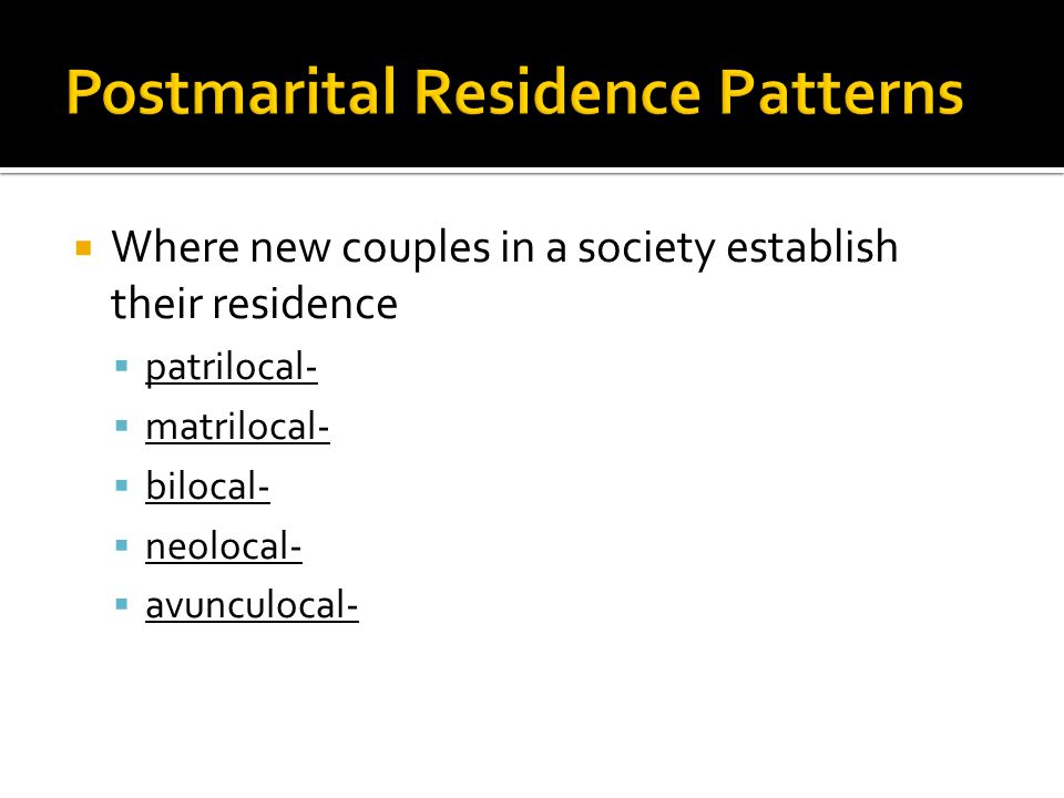 Postmarital Residence Patterns