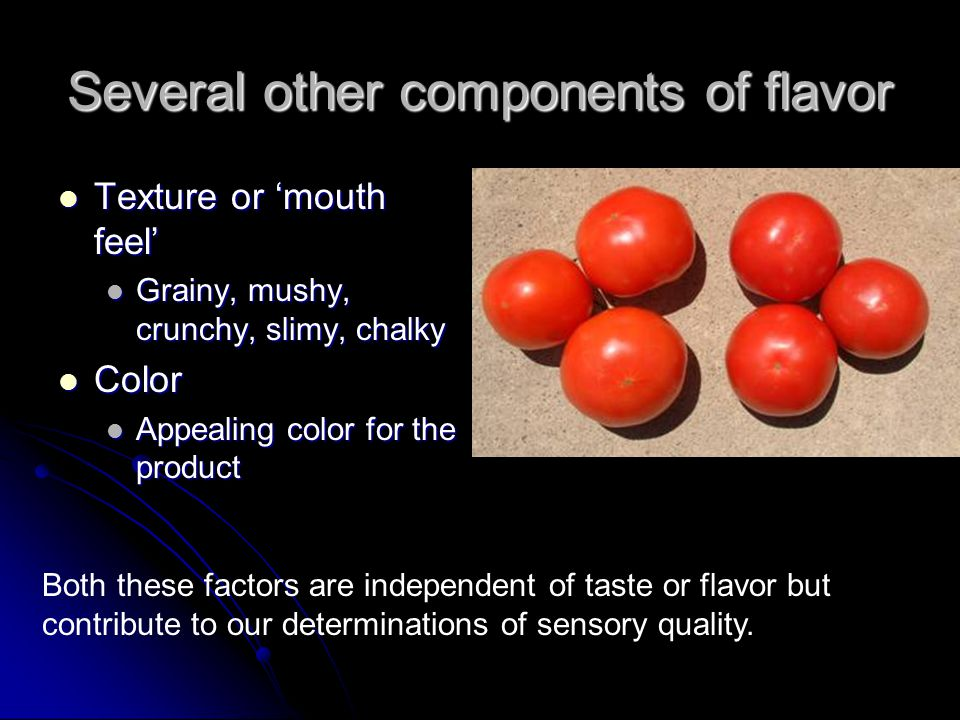 The Elements Of Taste Flavor In Fruits And Vegetables Ppt Video Online Download
