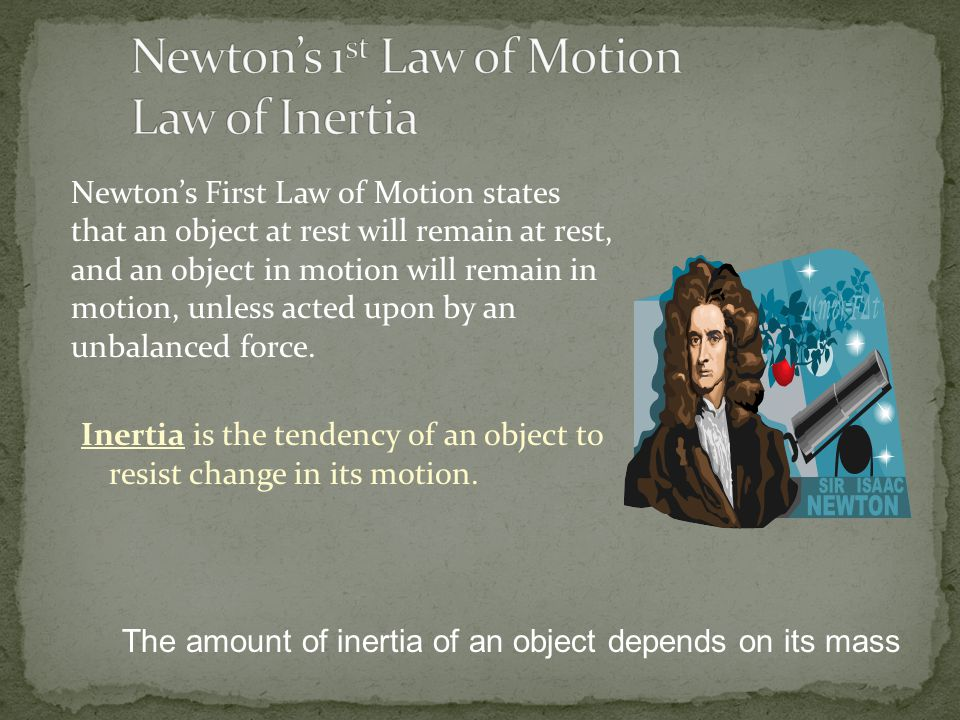 Newton's 1st Law of Motion Law of Inertia