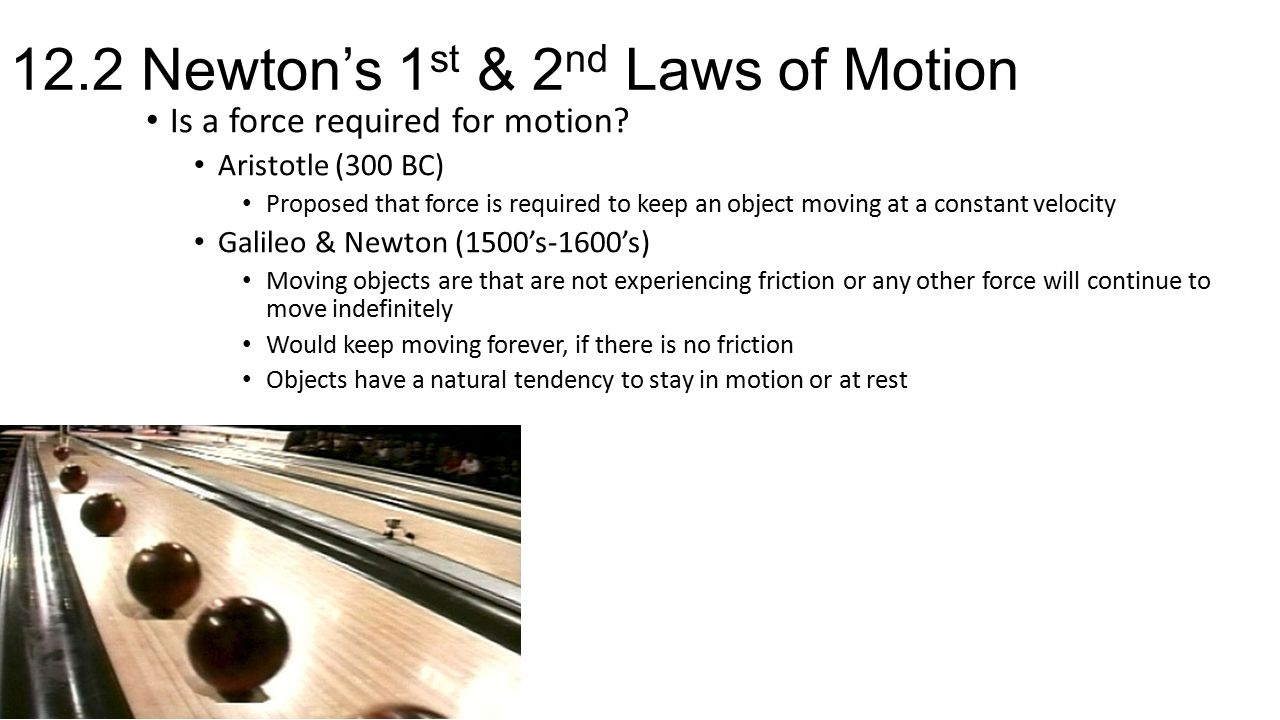 12.2 Newton's 1st & 2nd Laws of Motion