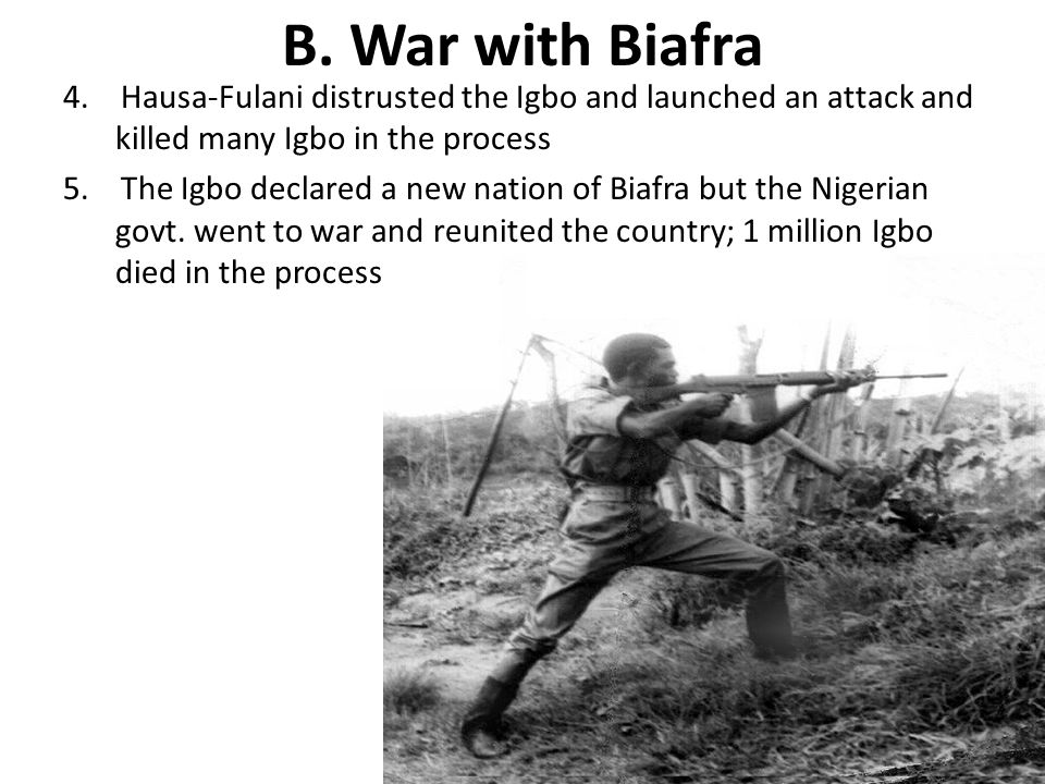 B. War with Biafra