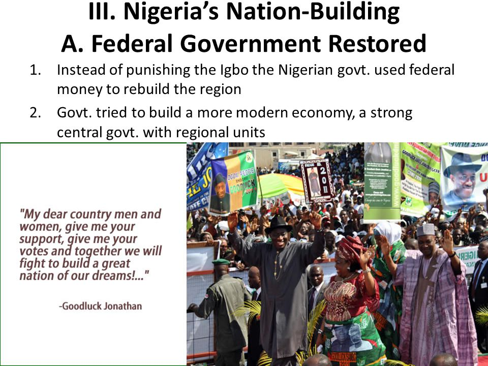 III. Nigeria's Nation-Building A. Federal Government Restored