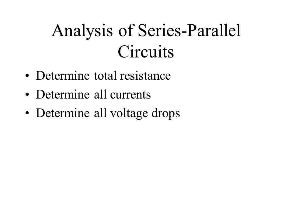 Analysis of Series-Parallel Circuits