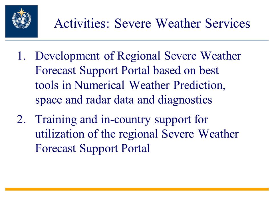 Activities: Severe Weather Services