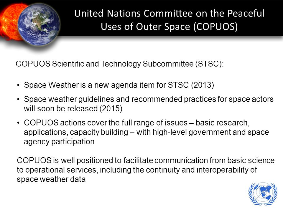 United Nations Committee on the Peaceful Uses of Outer Space (COPUOS)