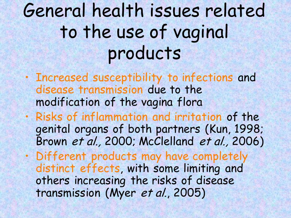 General Health Issues Related To The Use Of Vaginal Products