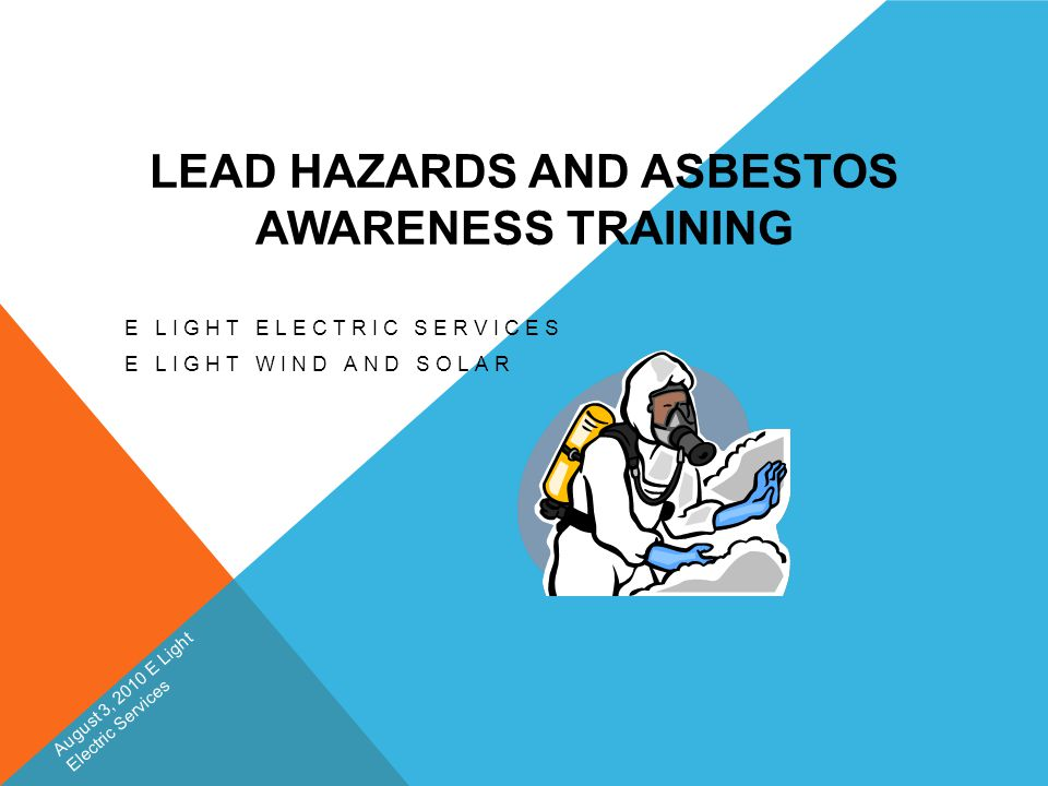 Lead Hazards And Asbestos Awareness Training Ppt Download