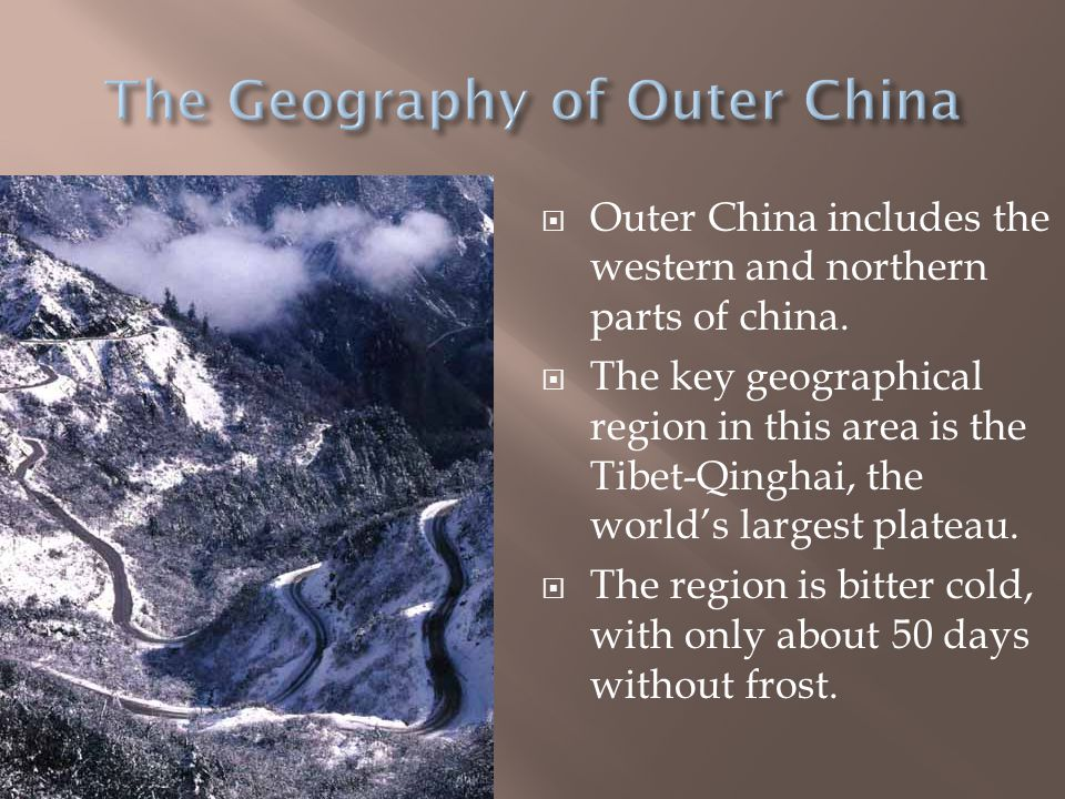 The Geography of Outer China