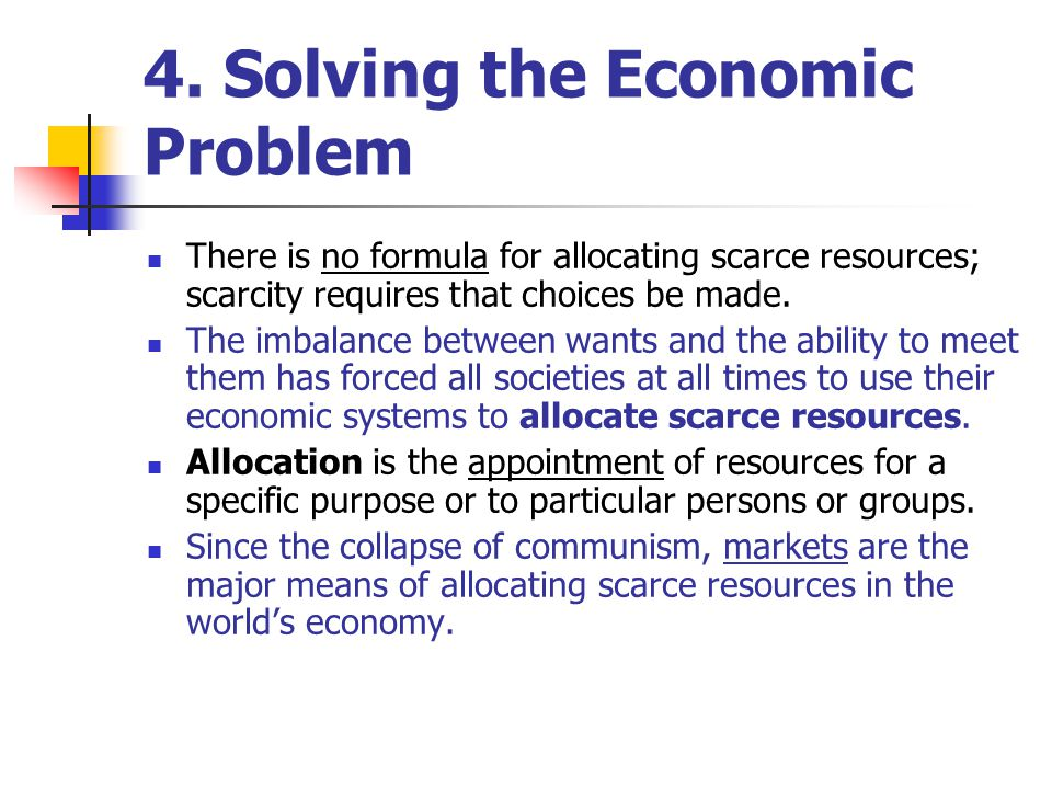the problem of scarce resources