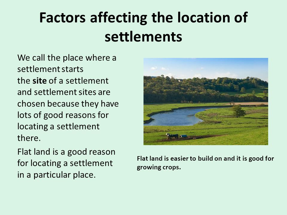 Factors affecting the location of settlements