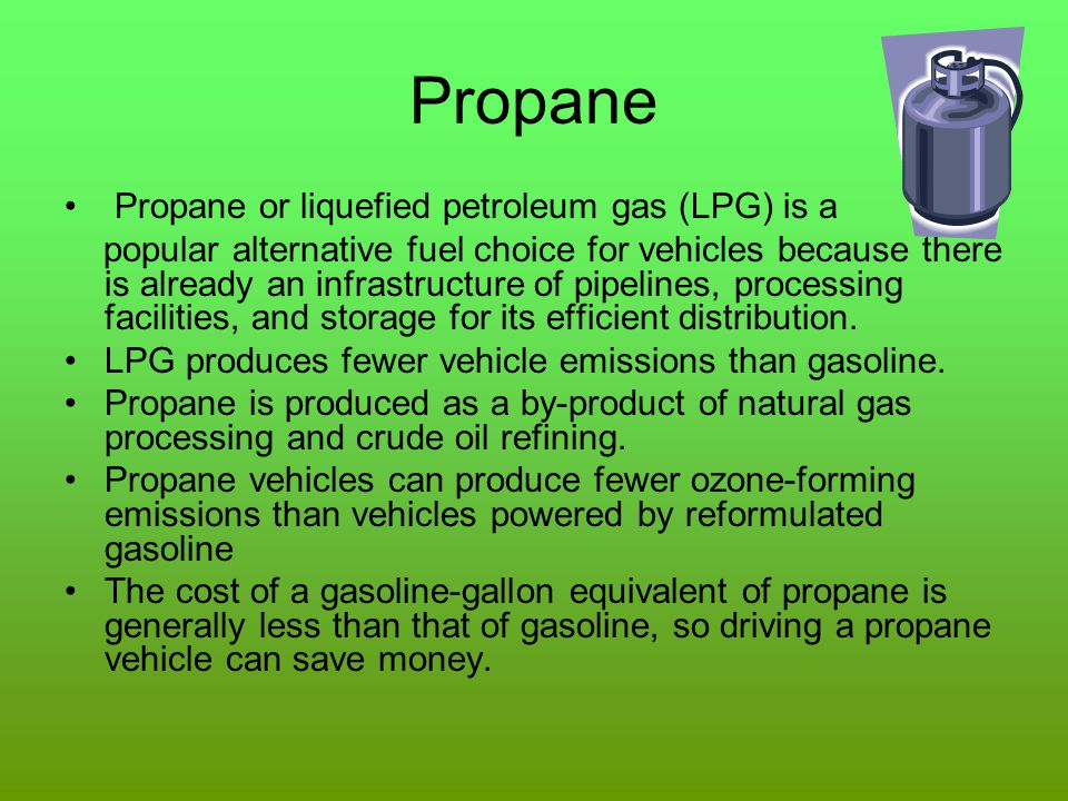 Propane Propane or liquefied petroleum gas (LPG) is a