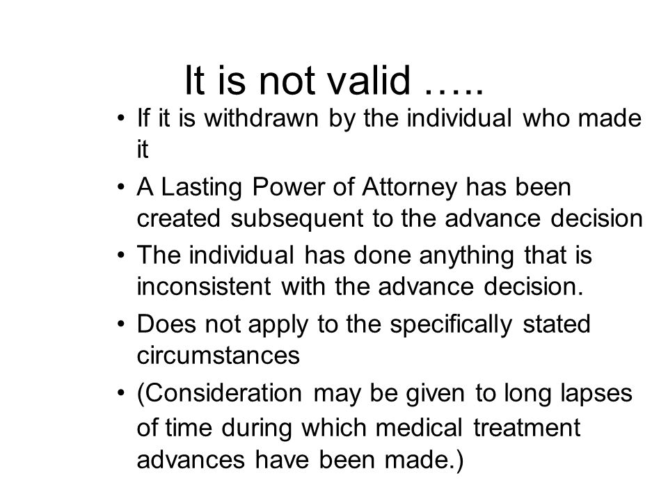 It is not valid ….. If it is withdrawn by the individual who made it