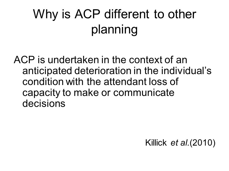Why is ACP different to other planning