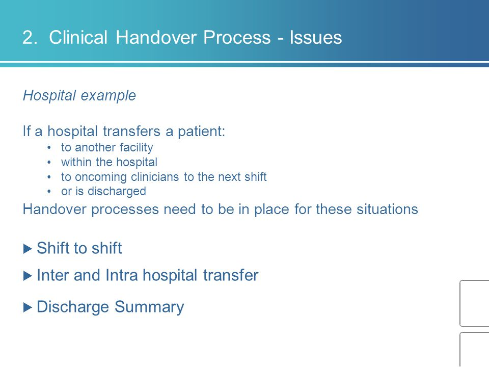 2. Clinical Handover Process - Issues