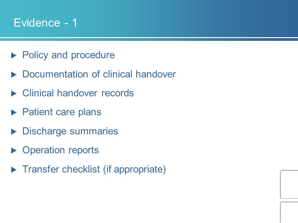 Evidence - 1 Policy and procedure Documentation of clinical handover