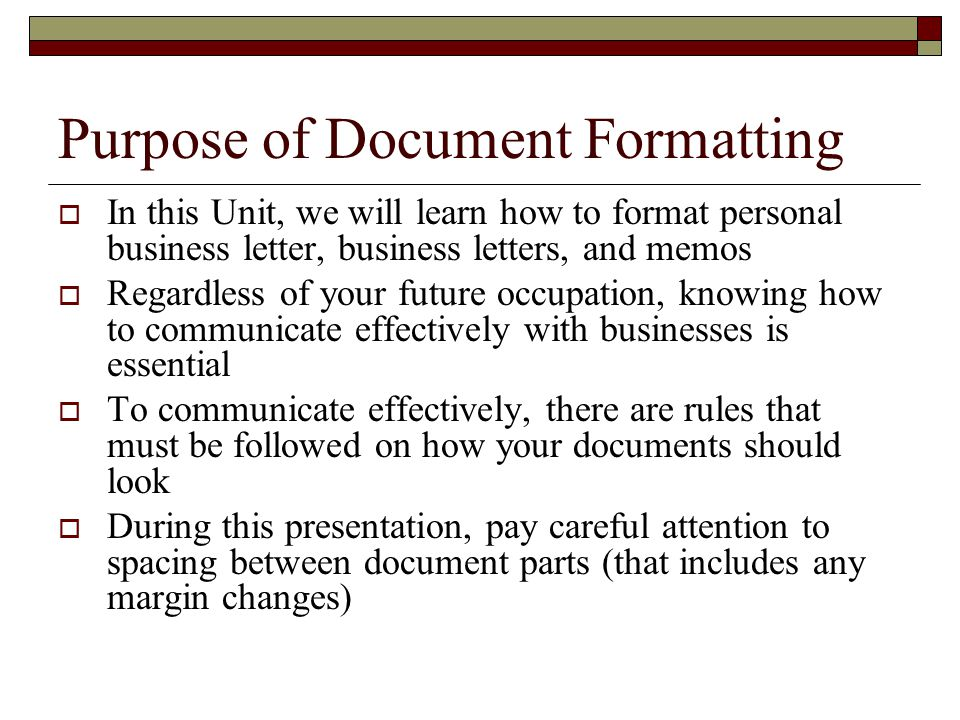 personal business letters and common documents 2 purpose of document formatting