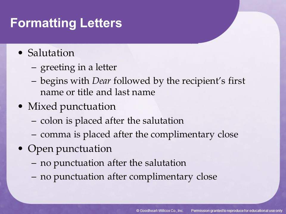 Formatting Letters Salutation Mixed punctuation Open punctuation