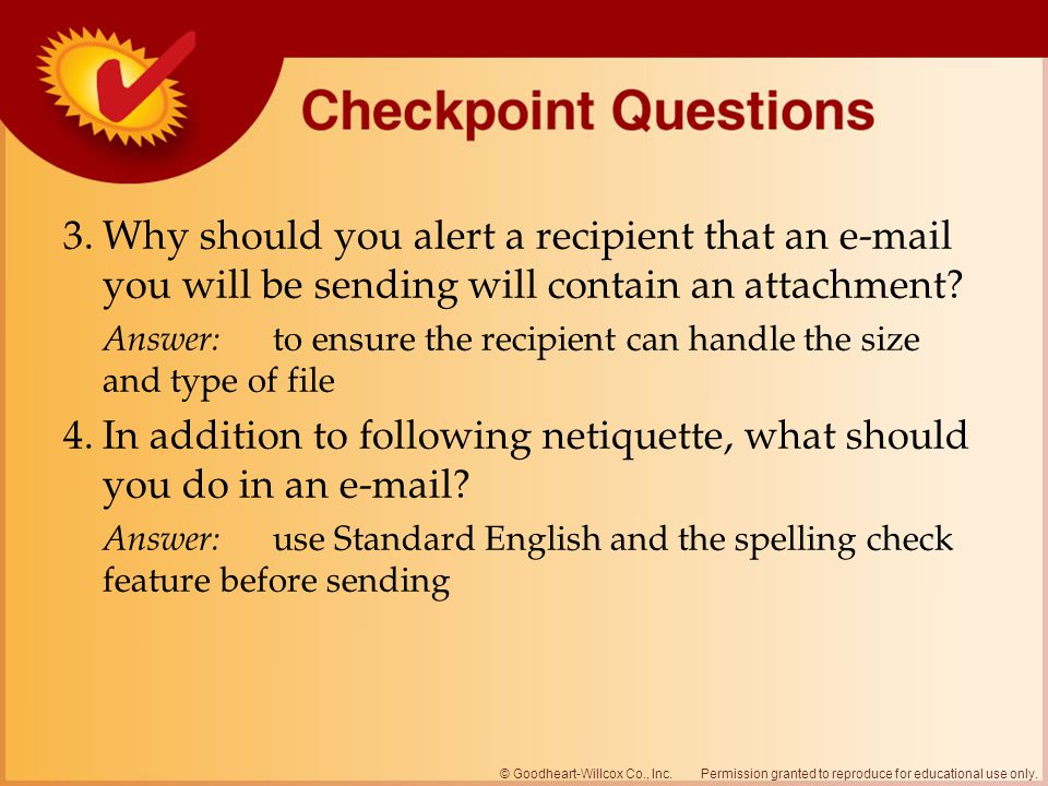 3. Why should you alert a recipient that an  you will be sending will contain an attachment