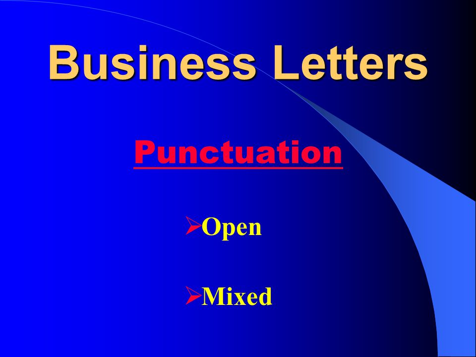 Business Letters Punctuation Open Mixed