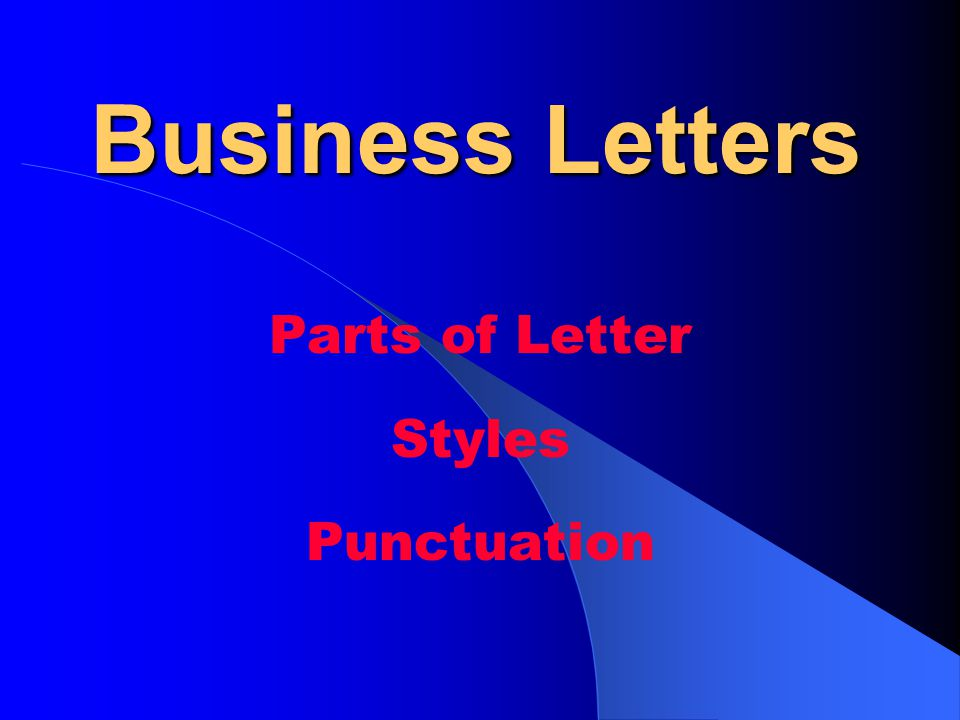 Parts of Letter Styles Punctuation