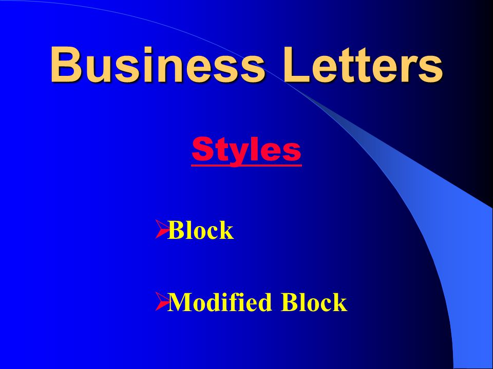 Business Letters Styles Block Modified Block