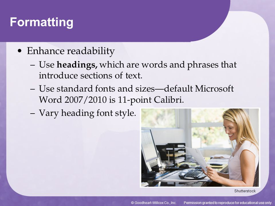 Formatting Enhance readability