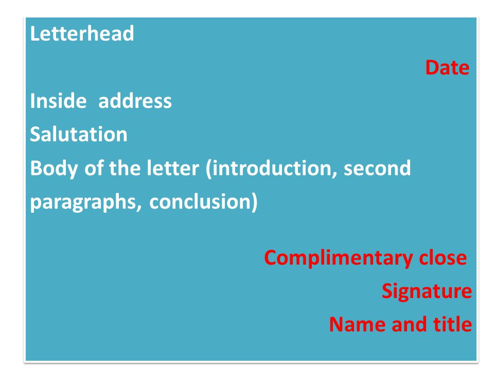 Types of format ppt video online download 5 letterhead date inside address salutation body of the letter introduction second paragraphs conclusion complimentary close signature name and title spiritdancerdesigns Images