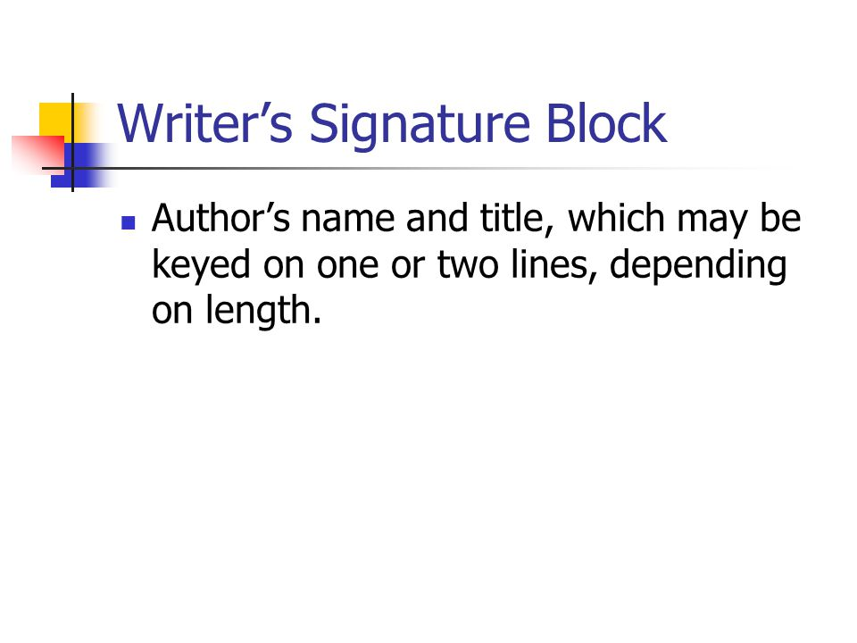 Writer's Signature Block