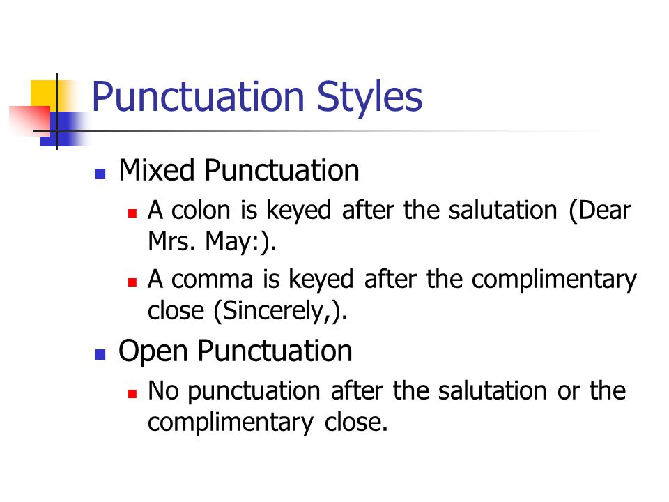 Punctuation Styles Mixed Punctuation Open Punctuation