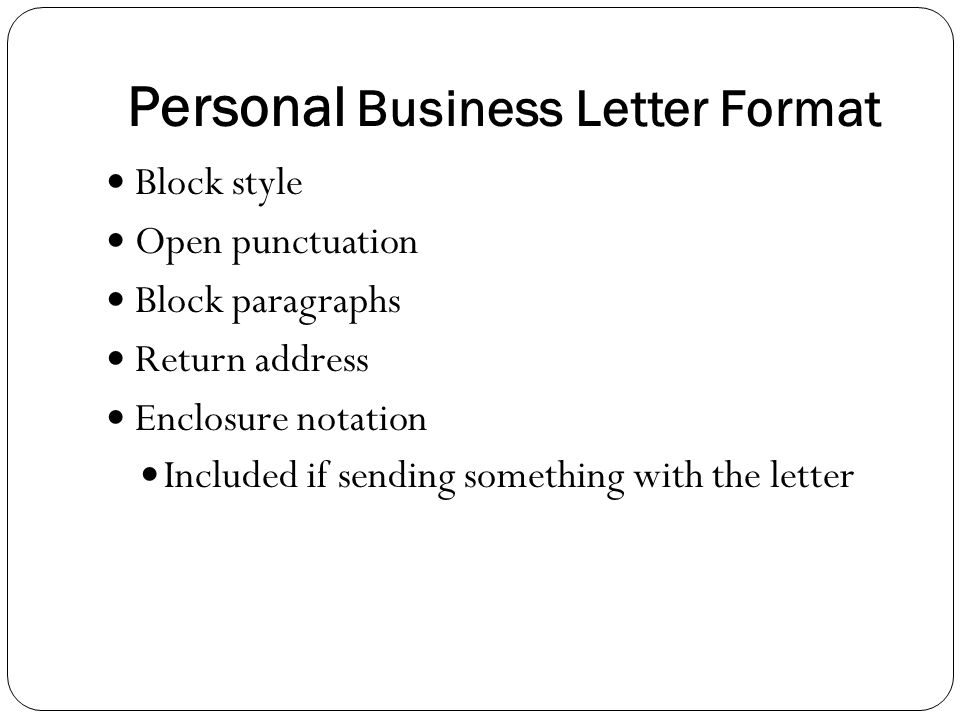 Business correspondence ppt video online download 7 personal business letter format spiritdancerdesigns Choice Image