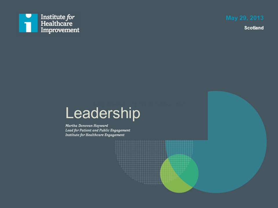 Leadership   May 29, 2013 Scotland